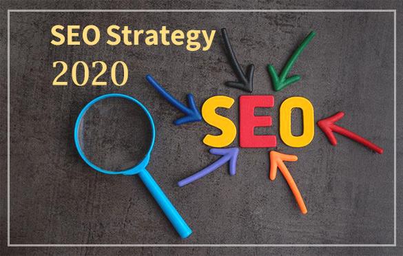 چگونگی ایجاد یک استراتژی سئو قدرتمند در سال ۲۰۲۰